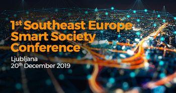 Prva mednarodna konferenca na temo pametnih skupnosti v regiji Jugovzhodne Evrope1st Southeast Europe Smart Society Conference