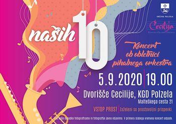 Naših 10: Koncert ob 10. obletnici pihalnega orkestra Cecilija