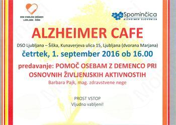 Alzheimer Cafe - POMOČ OSEBAM Z DEMENCO PRI OSNOVNIH ŽIVLJENJSKIH AKTIVNOSTIH
