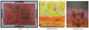 Lokarjeva galerija: Barbara Demšar, Samo, Agata Pavlovec