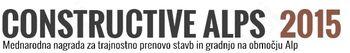 Razpis za mednarodno arhitekturno nagrado Constructive Alps 2015