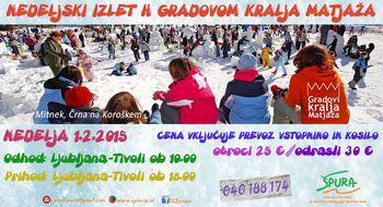 NEDELJSKI IZLET H GRADOVOM KRALJA MATJAŽA - 1.2.2015