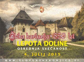 Žička kartuzija - 850 let: Osrednja svečanost 4. 7. 2015