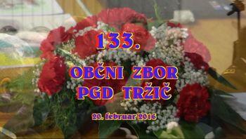 133. OBČNI ZBOR PGD TRŽIČ, 20. 2. 2016