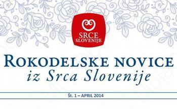 Rokodelske novice iz Srca Slovenije št. 1 - april 2014