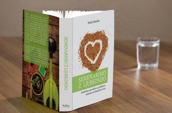 Predstavitev knjige Nuše Hamler: Semenarimo z ljubeznijo
