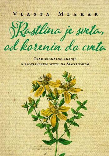 Predstavitev tradicionalnega slovenskega verovanja in znanja o rastlinskem svetu