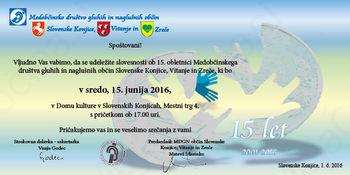 15 let Medobčinskega društva gluhih in naglušnih občin Slovenske Konjice, Vitanje in Zreče