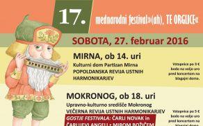 """17. mednarodni festival ustnih harmonik  """"(ah), TE ORGLICE""""  na Mirni in v Mokronogu"""
