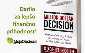 Knjiga The Million Dollar Decision za lepšo finančno prihodnost!