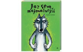 Domiselna in hudomušna zgodba o strašnem volku, ki le ni bil »najstrašnejši«!