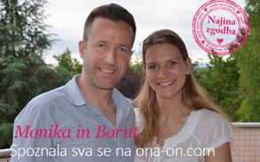 Letos maja bomo poročili Moniko & Boruta!