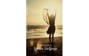 IGRIVO ŽIVLJENJE; Milada Pavlović