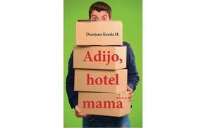 Damjana Kenda Hussu; Adijo, hotel mama*****