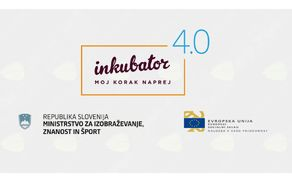 Moj korak naprej – Inkubator 4.0