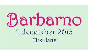 Barbarno 2013