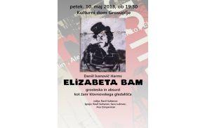 Nekonvencionalna uprizoritev  Elizabete Bam