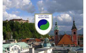 Ljubljana dobila naziv Planetu Zemlja prijazna občina.