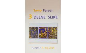 Samo Perpar: 3DELNE SLIKE