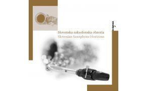 SLOVENSKA SAKSOFONSKA OBZORJA SLOVENIAN SAXOPHONE HORIZONS