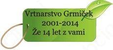 VRTNARSTVO GRMIČEK-DUŠAN RADIKOVIĆ S.P.