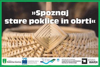 Spoznaj staro obrt – PLETARSTVO v občini Ivančna Gorica