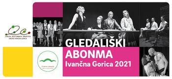 Prihaja nova sezona Gledališkega abonmaja Ivančna Gorica 2021