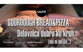Sourdough Bread&Pizza - Delavnica dobra kot kruh