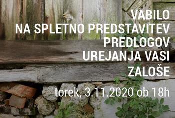 Vabilo na predstavitev predlogov za urejanje vasi Zaloše, Ovsiše in Dobrave
