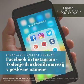 Spletna delavnica Facebook in Instagram - Vodenje družbenih omrežij v poslovne namene.