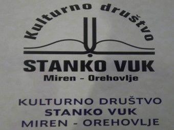 KULTURNO DRUŠTVO STANKO VUK Miren - Orehovlje