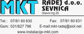 MKT-RADEJ TRGOVINA, INŠTALACIJSKE STORITVE IN SERVIS D.O.O. SEVNICA