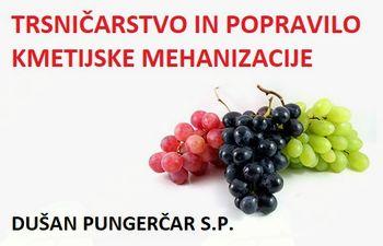 TRSNIČARSTVO IN POPRAVILO KMETIJSKE MEHANIZACIJE, DUŠAN PUNGERČAR, S.P.
