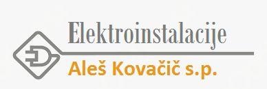 ELEKTROINSTALACIJE ALEŠ KOVAČIČ S.P.