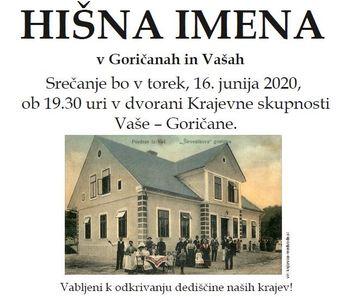 """Srečanje """"Stara hišna imena"""" v krajevni skupnosti Vaše - Goričane"""