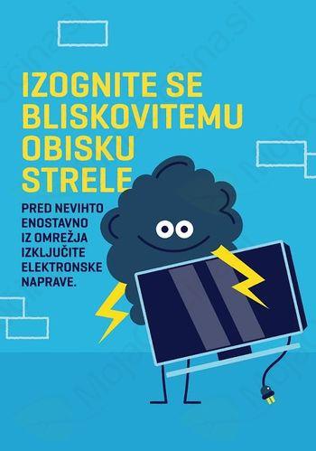 Obvestilo krajanom: Bodite hitrejši od strele. Še pred nevihto in ob odhodu na dopust iz omrežja izklopite elektronske naprave.